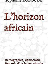 """Bénin/Livres : """"L'horizon africain"""" de Sophonie Koboudé présenté au public"""